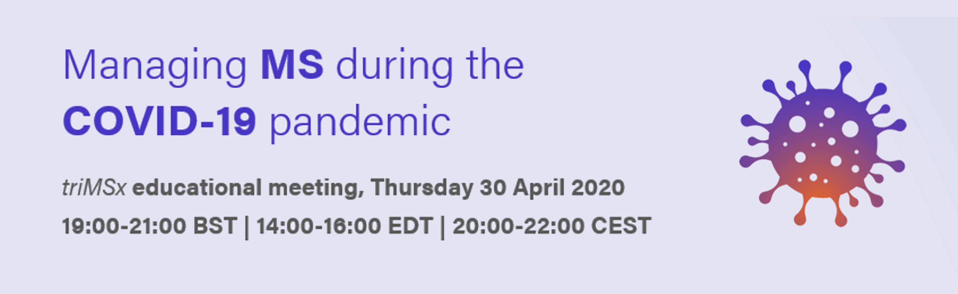Webinar: Managing MS during the COVID-19 pandemic